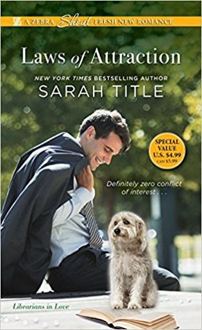 Laws of Attraction (Librarians in Love, #3)