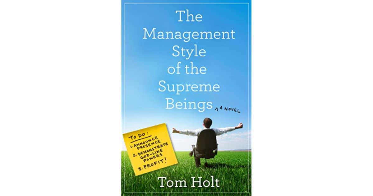 fe28da1d The Management Style of the Supreme Beings by Tom Holt