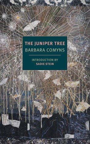 The Juniper Tree by Barbara Comyns