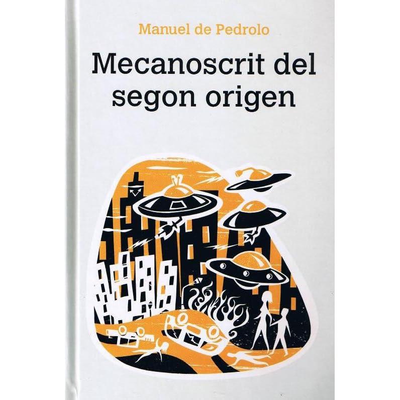Mecanoscrit Del Segon Origen By Manuel De Pedrolo