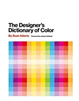 The Designer's Dictionary of Color
