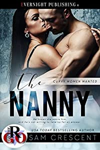 The Nanny (Curvy Women Wanted, #4)