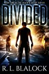 Divided (Death & Decay #2)