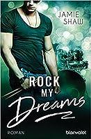 Rock my Dreams (Mayhem, #4)