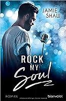 Rock my Soul (Mayhem, #3)