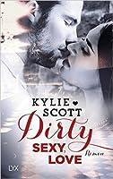 Dirty, Sexy, Love (Dive Bar, #2)