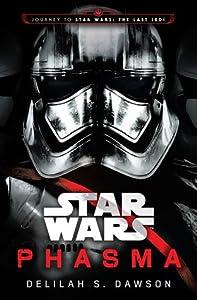 Phasma (Journey to Star Wars: The Last Jedi, #2)