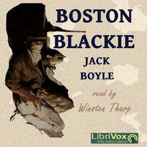 Boston Blackie (LibriVox Audiobook)