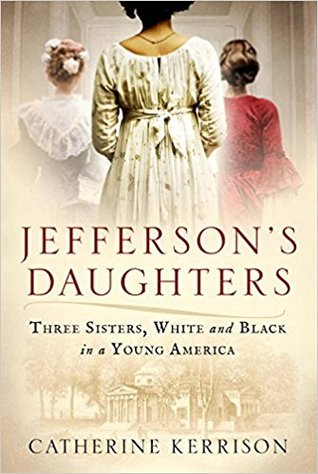Jefferson's Daughters by Catherine Kerrison