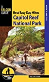 Best Easy Day Hikes Capitol Reef National Park (Best Easy Day Hikes Series)