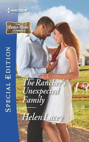 The Rancher's Unexpected Family (The Cedar River Cowboys, #5)