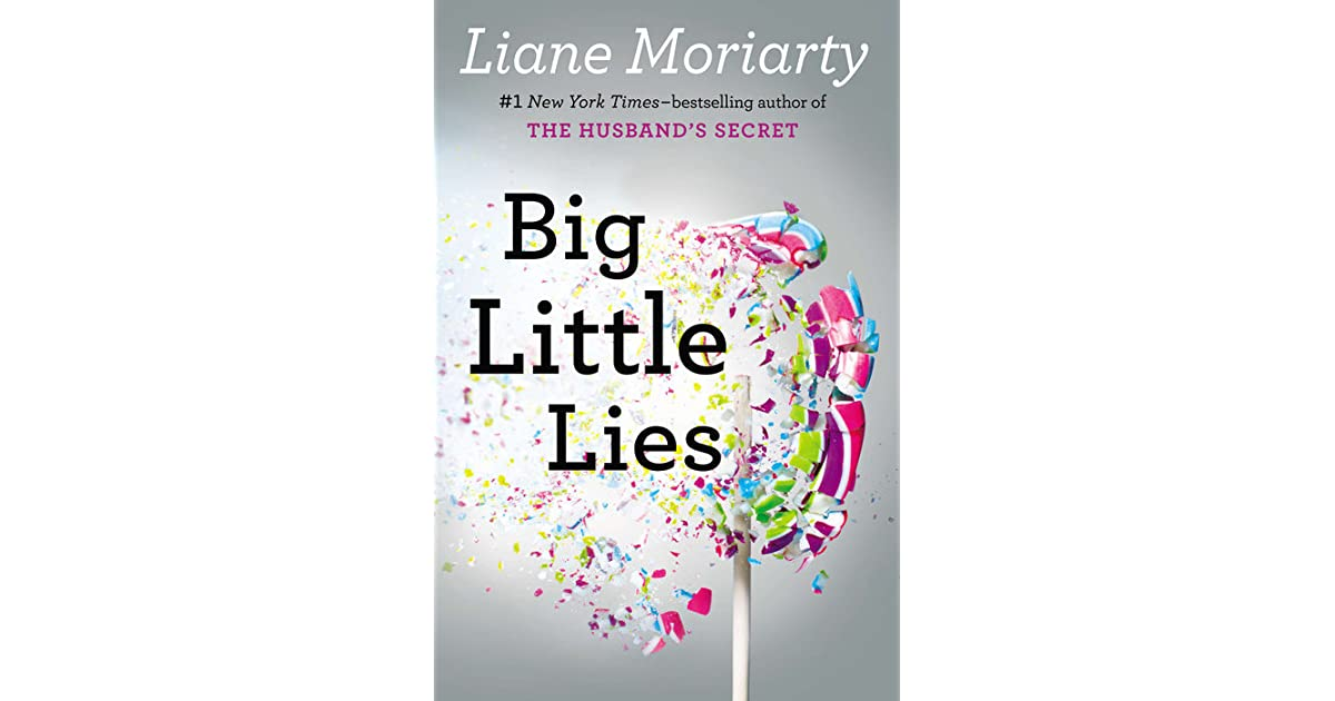 Big Little Lies By Liane Moriarty - Know adverts lie just much will shock