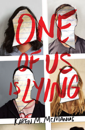 One of Us Is Lying (One of Us is Lying, #1) by Karen M. McManus