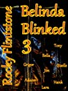 Belinda Blinked 3 (Belinda Blinked, #3)