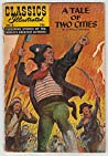 A Tale of Two Cities (Classics Illustrated #6)