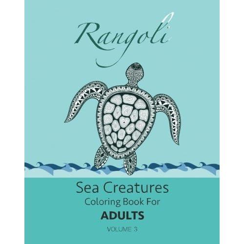 Rangoli Sea Creatures Coloring Book For Adults Volume 3