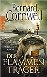 Der Flammenträger (The Saxon Stories, #10)
