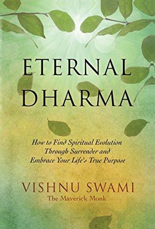 Eternal Dharma by Vishnu Swami