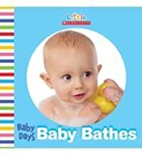 Baby Days: Baby Bathes