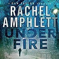 Under Fire (Dan Taylor #2)