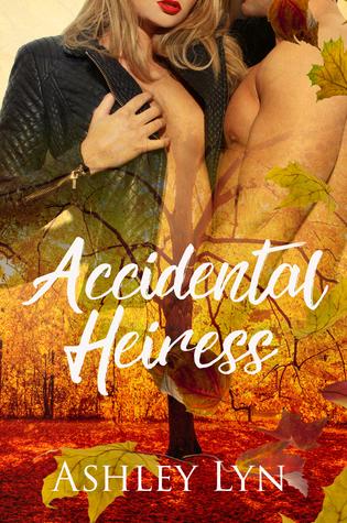 Accidental Heiress by Ashley Lyn