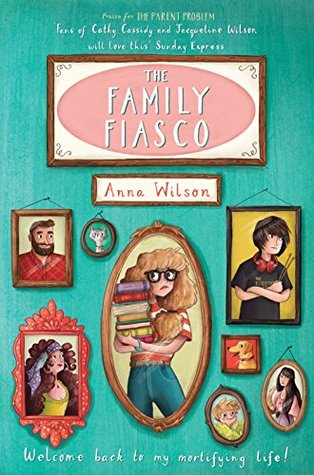The Family Fiasco (The Mortifying Life of Skye Green Book 2)