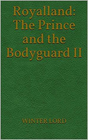 Royalland: The Prince and the Bodyguard II