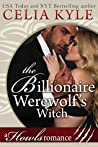 The Billionaire Werewolf's Witch