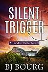 Silent Trigger (London Carter, #3)