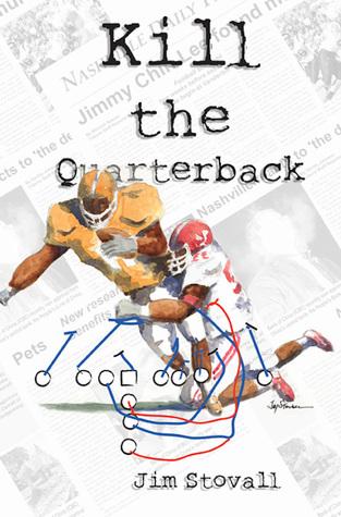 Kill the Quarterback