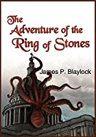 The Adventure of the Ring of Stones