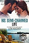 His Semi-Charmed Life (Camp Firefly Falls #11)
