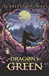 Dragon's Green (Worldquake Sequence, #1)