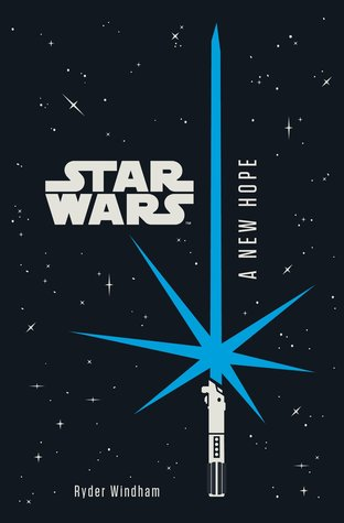 Star Wars Episode Iv A New Hope By Ryder Windham