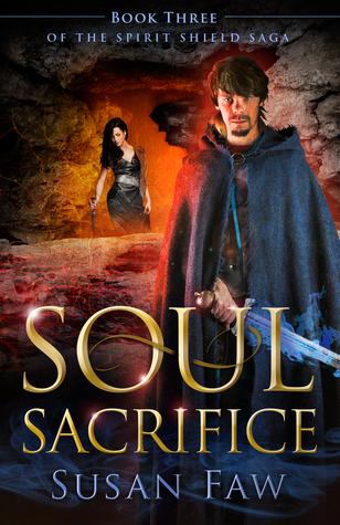 Soul Sacrifice (The Spirit Shield Saga, #3)