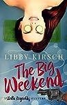 The Big Weekend (Stella Reynolds Mystery, #4)