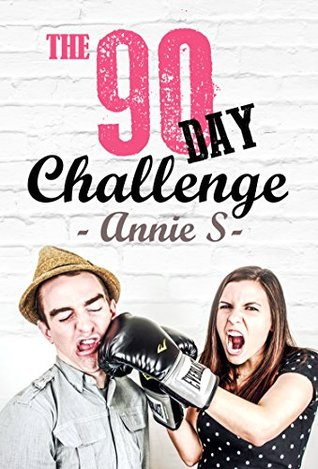 Romantic Comedy: The 90 day Challenge Contemporary: New Adult & College( Billionaire Romance Short Story SPECIAL FREE BOOK INCLUDED) ((A delicious romantic comedy 1)