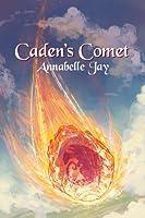 Caden's Comet (The Sun Dragon, #4)