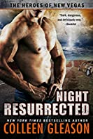 Night Resurrected (The Heroes of New Vegas #6)