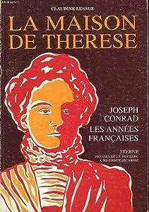 La Maison De Thérèse: Joseph Conrad; les années francaises