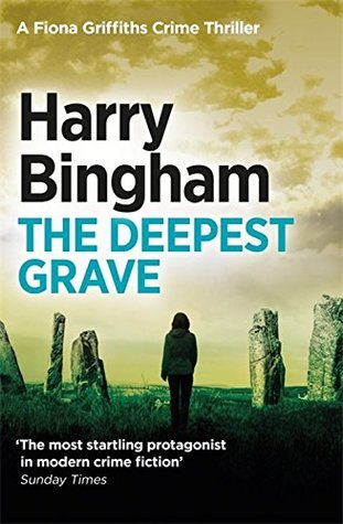 The Deepest Grave (Fiona Griffiths, #6)
