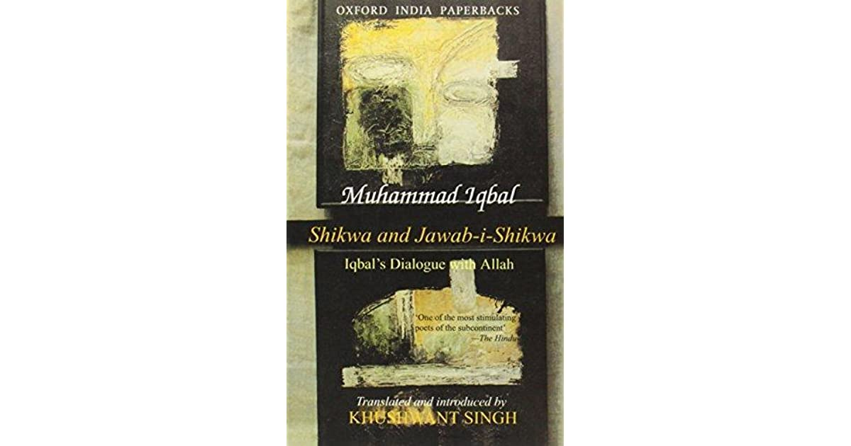 Shikwa and Jawab-i-Shikwa: Iqbal's Dialogue with Allah by