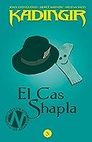 El Cas Shapla (KADINGIR Book 3)