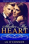 Shelter My Heart (Caught Up in Love, #2)