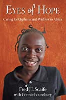 Eyes of Hope: Caring for Orphans and Widows in Africa