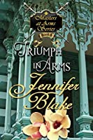 Triumph in Arms (Masters At Arms Book 6)