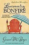 Lowcountry Bonfire (Liz Talbot Mystery #6)