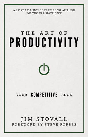 The Art of Productivity by Jim Stovall