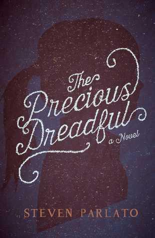 The Precious Dreadful