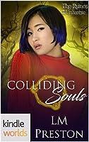 Colliding Souls (The Runes Universe)